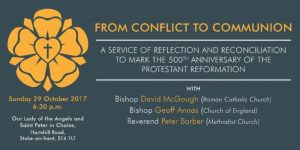From Conflict to Communion - a service of reflection and reconciliation