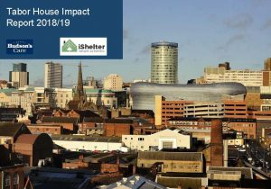 Tabor House impact report